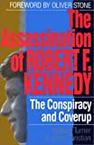 The Assassination of Robert F. Kennedy: The Conspiracy and Coverup (1560250585) by Turner, William W.