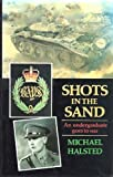 img - for Shots in the sand: A diary of the desert war, 1941-1942 book / textbook / text book