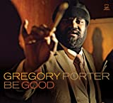 Gregory Porter Be Good [VINYL]