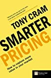 img - for Smarter Pricing: How to capture more value in your market (
