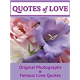 Quotes Of Love: A Compilation of Quotations & Original Photographs For Your Female Friends (Quotes Of Love 3)by LJS Quote 2 Motivate