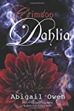 Crimson Dahlia: Book #3 of the Svatura Series