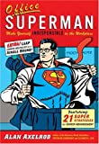 Office Superman (0762419717) by Alan Axelrod
