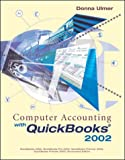 img - for Computer Accounting With Quickbooks 2002 book / textbook / text book