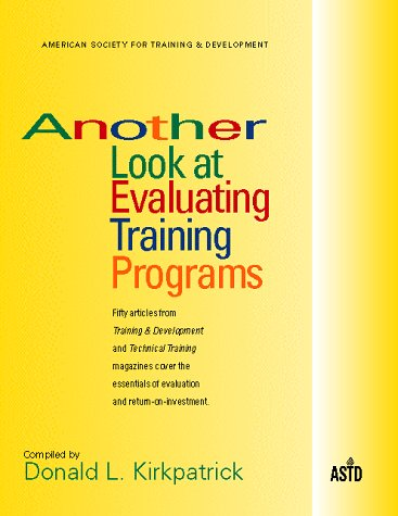 Another Look at Evaluating Training Programs