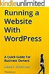 Running a Website With WordPress: A Q...