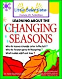 img - for Learning About the Changing Seasons by Heidi Gold-Dworkin (2000-03-15) book / textbook / text book