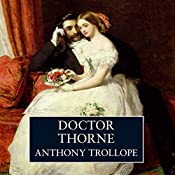 Doctor Thorne | [Anthony Trollope]