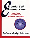 img - for Essential Self, Essential Style: Align Your Inner Essence and Outer Expression book / textbook / text book