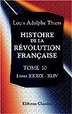 echange, troc Louis Adolphe Thiers - Histoire de la révolution française