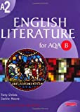 Mr Tony Childs A2 English Literature for AQA/B (AS & A2 English Literature for AQA B)