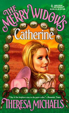 Image for Merry Widows ... Catherine (The Merry Widows) (Harlequin Historical Romance, No 400)