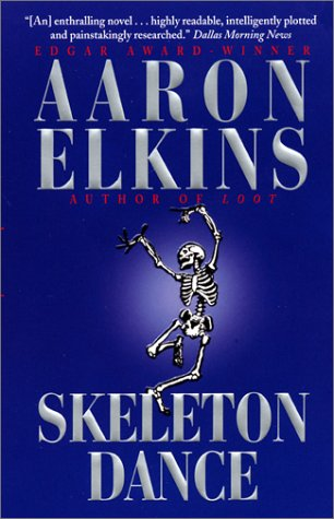 Skeleton Dance (Gideon Oliver Mysteries (Paperback)), Aaron Elkins