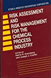 img - for Risk Assessment and Risk Management for the Chemical Process Industry: Stone and Webster Engineering Corporation by Greenberg, Harris (1991) Hardcover book / textbook / text book