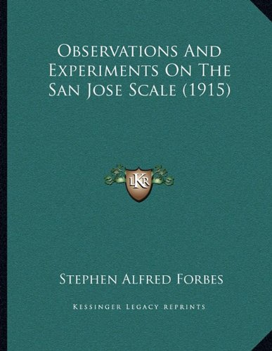 Observations and Experiments on the San Jose Scale (1915)