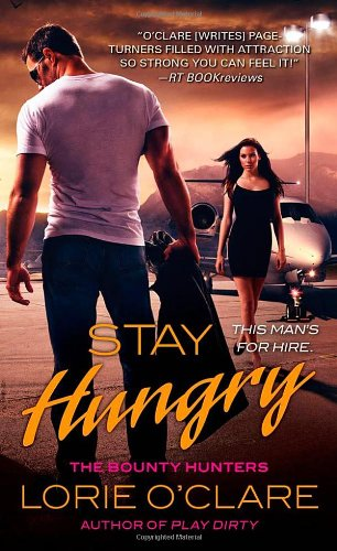 Image of Stay Hungry (Bounty Hunters Series)