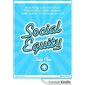 Marketing With Social Equity - Facebook, Twitter, Linkedin, YouTube Success