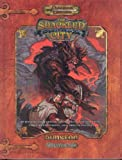 The Shackled City: Adventure Path (Dungeons & Dragons S.)(Jesse Decker/James Jacobs/Tito Leati/David Noonan)