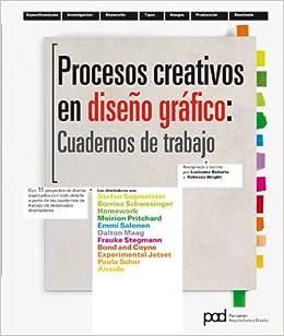 PROCESOS CREATIVOS EN EL DISENO GRAFICO CUADERNO DE TRABAJO (Spanish
