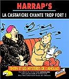 echange, troc Eileen Sorley, Hergé, Bookmaker (Firme) - La Castafiore chante trop fort!