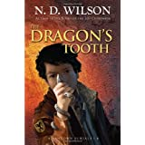 The Dragon's Tooth (Ashtown Burials #1) ~ N. D. Wilson