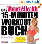Das Women's Health 15-Minuten-Workout...