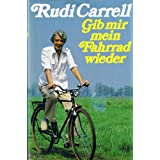 Gib mir mein Fahrrad wiedervon &#34;Rudi Carrell&#34;