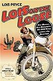 Lois on the Loose - Lois Pryce