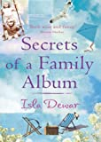 Secrets of a Family Album (0755300823) by Dewar, Isla
