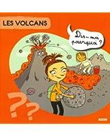 """LES VOLCANS (Coll. """"""""Dis-moi pourquoi ?)"""