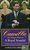 Camilla: The King's Mistress (0061009539) by Graham, Caroline