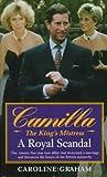 Camilla: The King's Mistress (0061009539) by Graham, Caroline