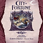 City of Fortune: Dragonlance: The New Adventures: Elidor Trilogy, Book 3 (       UNABRIDGED) by Ree Soesbee Narrated by Daniel May