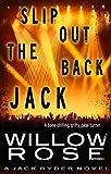 Slip out the back Jack (Jack Ryder Book 2)