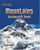 img - for Mountains: Surviving on Mt. Everest (X-Treme Places) book / textbook / text book