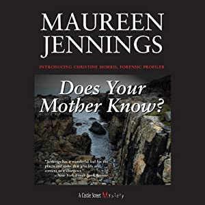 Does Your Mother Know? | [Maureen Jennings]