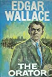 The Orator (0090861302) by Edgar Wallace