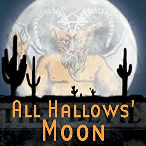 All Hallows' Moon (Dramatized) | [Thomas E. Fuller]