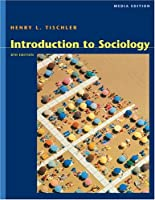 Cengage Advantage Books Introduction to Sociology Media by Tischler