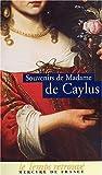 echange, troc Madame de Caylus - Souvenirs de Madame de Caylus