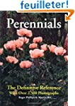 Perennials: The Definitive Reference...