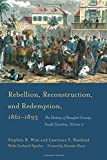 Rebellion, Reconstruction, and Redemption, 1861-1893: The History of Beaufort County, South Carolina, Volume 2