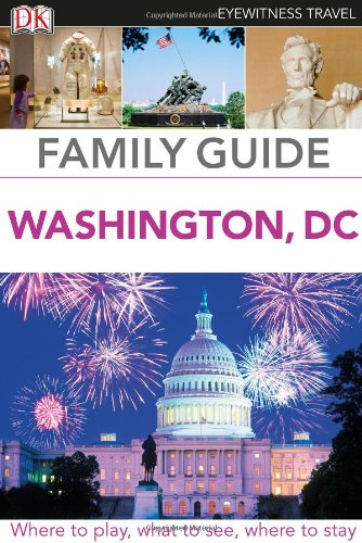 Family Guide Washington, Dc (Eyewitness Travel Family Guide)