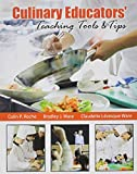 img - for Culinary Educators' Teaching Tools AND Tips book / textbook / text book