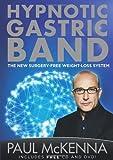 The Hypnotic Gastric Band(CD+DVD) by McKenna, Paul (2013) Paperback Paul McKenna