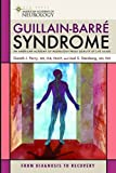 img - for Guillain-Barre Syndrome: From Diagnosis to Recovery (American Academy of Neurology) book / textbook / text book