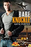 Bare Knuckle (Vegas Top Guns)