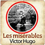 Les misérables | Victor Hugo