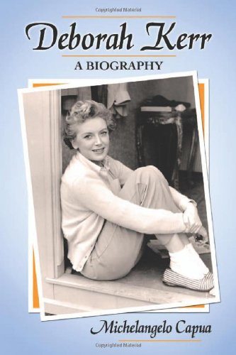 Deborah Kerr: A Biography