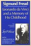 Leonardo da Vinci and a Memory of His Childhood (The Standard Edition): (Complete Psychological Works of Sigmund Freud) (0393001490) by Freud, Sigmund